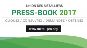 Press-Book 2017 de l'Union des Métalliers